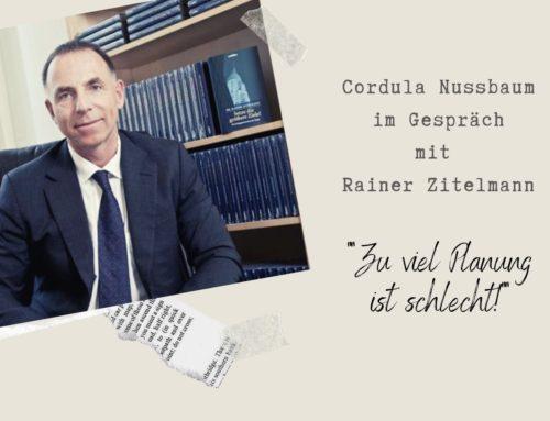 """Rainer Zitelmann """"Zu viel Planung ist schlecht!"""""""