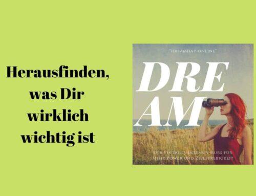 Dream-Day: Dein Tag für mehr Klarheit und Zielstrebigkeit