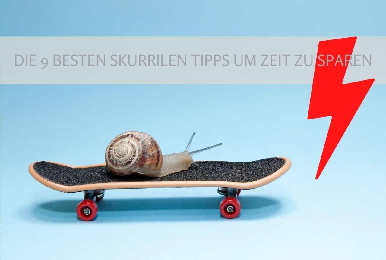 skurrile_Zeitspartipps