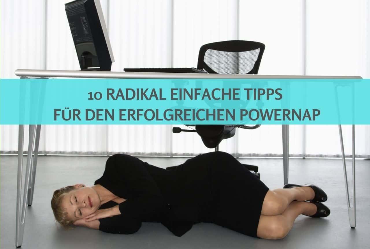 Powernap: 10 Tipps