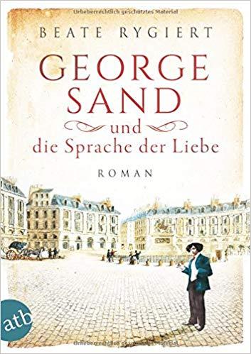 Georg Sand: Und die Sprache der Liebe