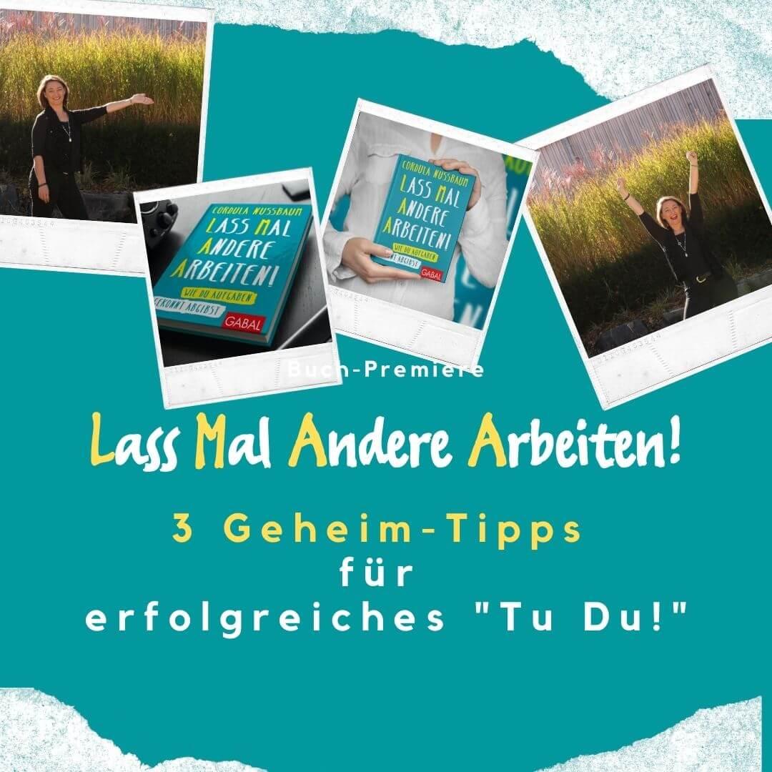 Buch-Launch Lass Mal Andere Arbeiten - Podcast Motivation Zeitmanagement