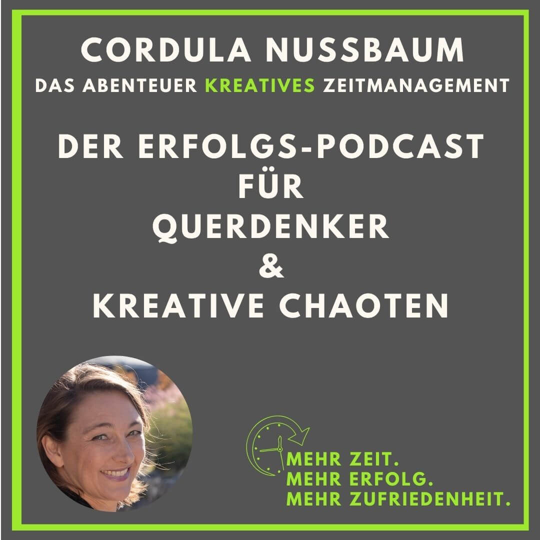 Podcast Motivation Zeitmanagement Cordula Nussbaum