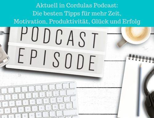 Podcast Motivation & Kreatives Zeitmanagement – Die besten Tipps für die Ohren
