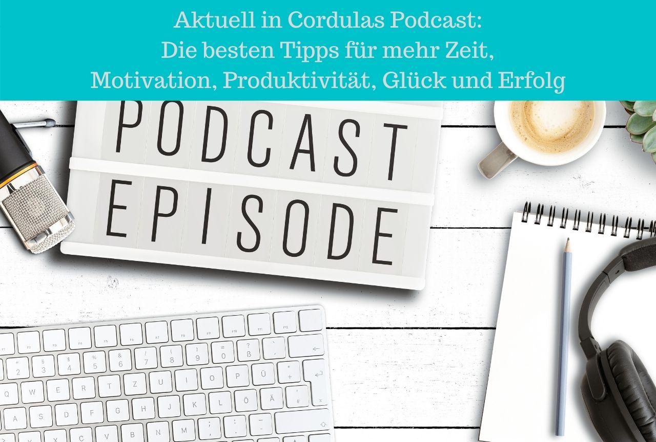 beste-podcasts-tipps-motivation-produktivität-glück-zufriedenheit