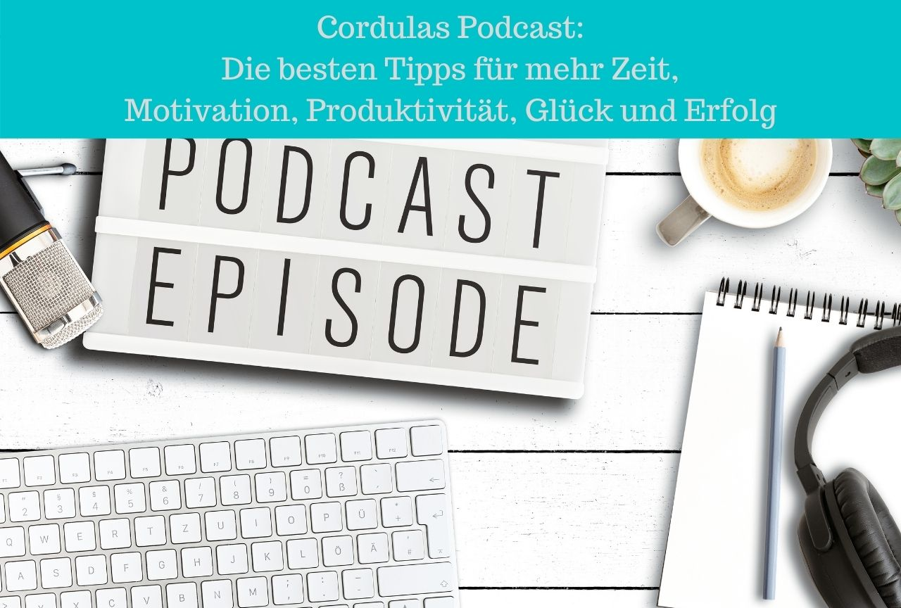 podcast-motivation-zeitmanagement-erfolgstipps