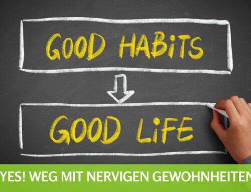 Die 6 besten Tricks um Gewohnheiten zu ändern