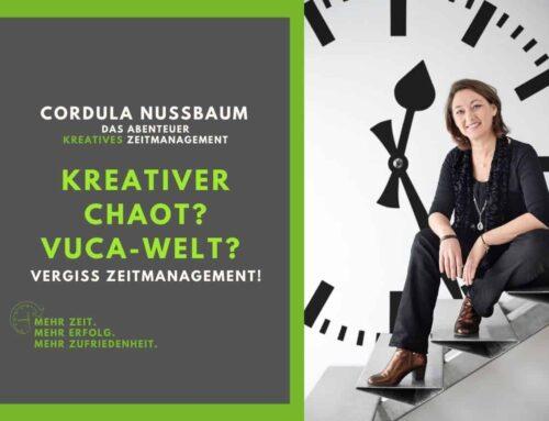 Kreativer Chaot? VUCA-Welt? Vergiss Zeitmanagement! (Podcast#106)